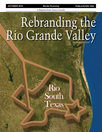 Rebranding the Rio Grande Valley - Real Estate Center - Texas ...