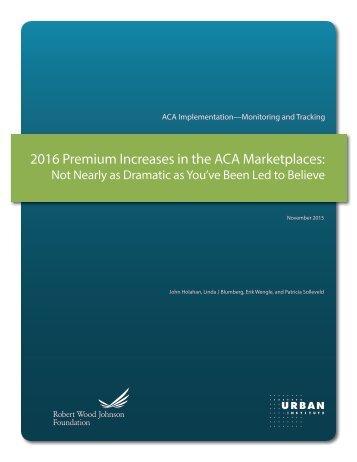 2016 Premium Increases in the ACA Marketplaces