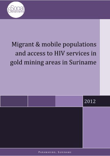 Migrant & mobile populations and access to HIV services in gold ...