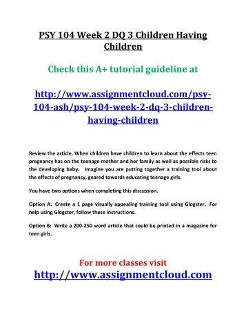 Ash PSY 104 Week 2 DQ 3 Children Having