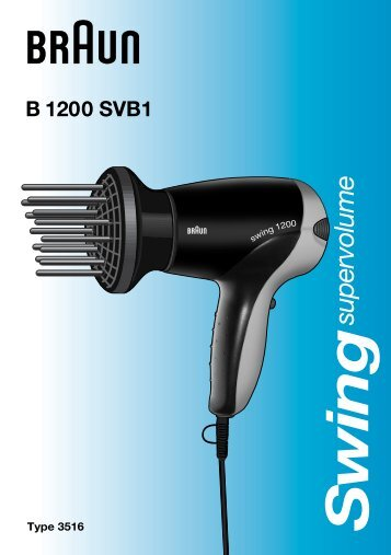 Braun Swing 1200, Satin Hair 1-HD110, B1200 - B1200 SVB1, swing supervolume DE, UK, FR, ES, PT, IT, NL, DK, NO, SE, FI, PL, CZ, GR, RU, UA