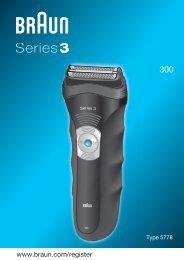 Braun Series 3-300 - 300, Series 3 DE, UK, FR, ES, PT, IT, NL, DK, NO, SE, FI, TR, GR