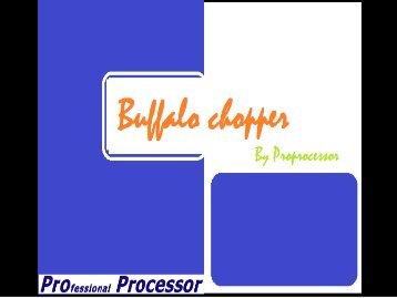 Buffalo chopper By Proprocesor