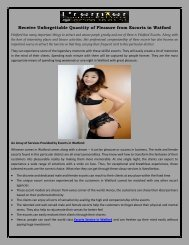 Receive Unforgettable Quantity of Pleasure from Escorts in Watford