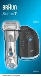 Braun Series 7-790cc, 790cc-3, 790cc-4, 790cc-5, 790cc-7,795cc-3, Limited Edition 2010, -2011, -2012, Porsche, Boss - 790cc, Series 7 DE, UK, FR, ES, PT, IT, NL, DK, NO, SE, FI, TR, GR