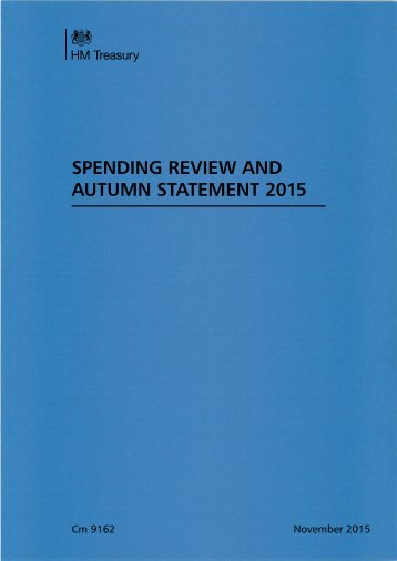 SPENDING REVIEW AND AUTUMN STATEMENT 2015
