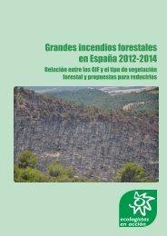 Grandes incendios forestales en España 2012-2014