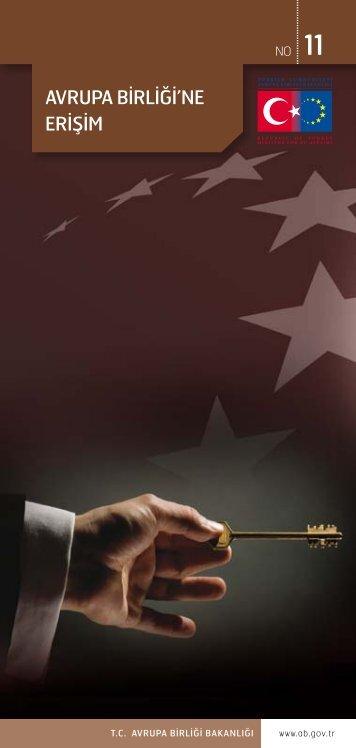 AVRUPA BİRLİĞİ'NE ERİŞİM - Avrupa Birliği Genel Sekreterliği