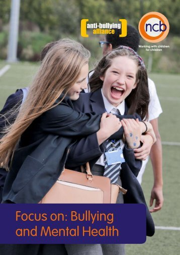 Focus on Bullying and Mental Health
