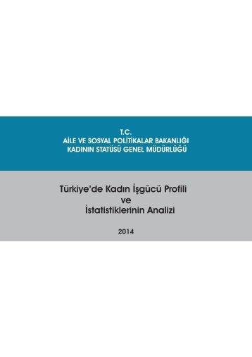 Türkiye'de Kadın İşgücü Profili ve İstatistiklerinin Analizi
