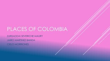 PLACES OF COLOMBIA--