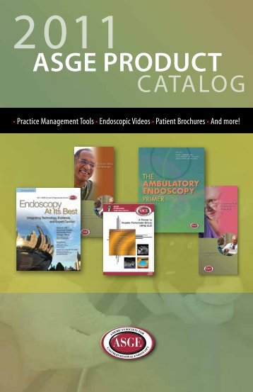 2011 ASGE Product cAtAloG - American Society for Gastrointestinal ...