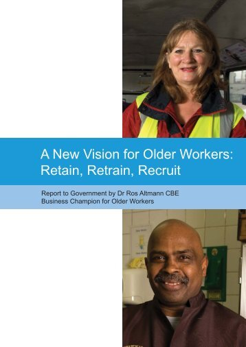 A New Vision for Older Workers Retain Retrain Recruit