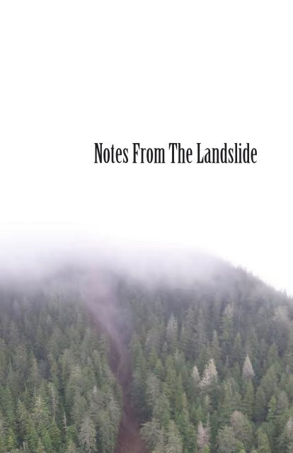 Notes from the Landslide