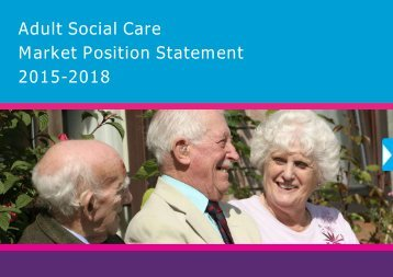 Adult Social Care Market Position Statement 2015-2018