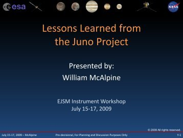 Lessons Learned from the Juno Project
