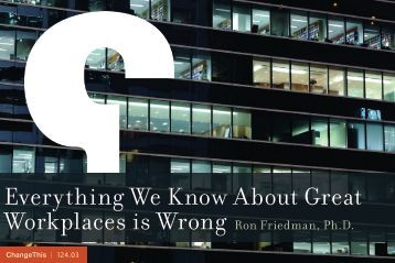 Everything We Know About Great Workplaces is Wrong