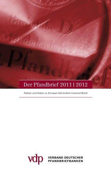 Der Pfandbrief 2011 | 2012 - Verband deutscher Pfandbriefbanken