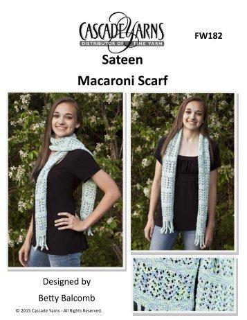 Sateen Macaroni Scarf