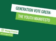 So what is Generation Vote Green and what is the Youth Manifesto?