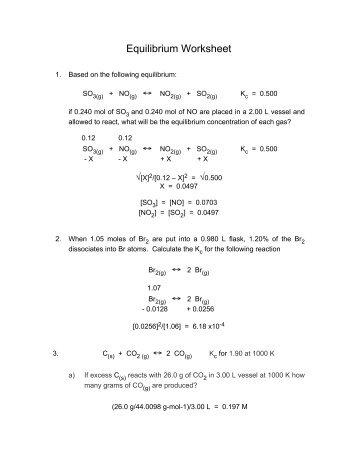 Equilibrium Practice Problems: using equilibrium constants and ICE