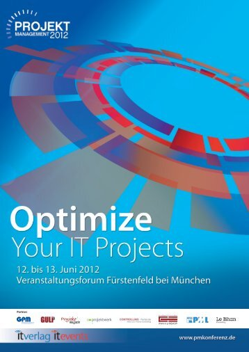 Optimize Your IT Projects 12. bis 13. Juni 2012 - it-daily.net