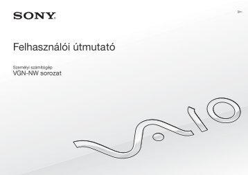 Sony VGN-NW2MRE - VGN-NW2MRE Istruzioni per l'uso Ungherese
