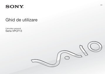 Sony VPCF13M8E - VPCF13M8E Istruzioni per l'uso Rumeno