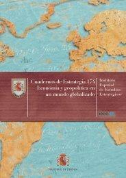 Cuadernos de Estrategia 174 Economía y geopolítica en un mundo globalizado