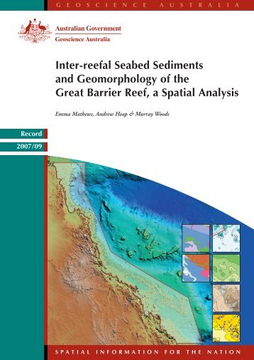 Inter-reefal Seabed Sediments and Geomorphology of the Great ...