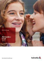 Aktionärs- brief 2011 - Helvetia Gruppe
