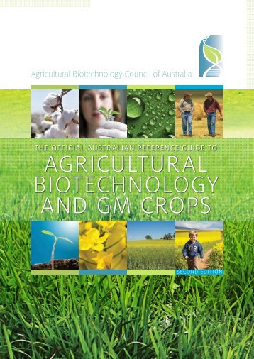 AGRICULTURAL BIOTECHNOLOGY AND GM CROPS