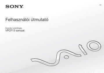 Sony VPCF13Z1R - VPCF13Z1R Istruzioni per l'uso Ungherese