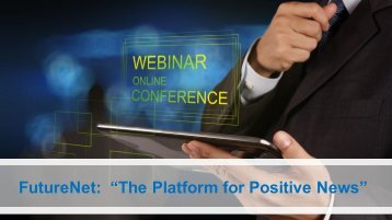 "FutureNet ""The Platform for Positive News"""