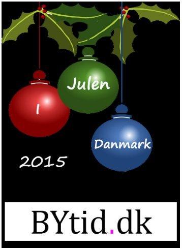 BYtid.dk - Julen i Danmark