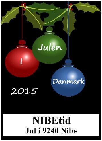 NIBETID - Jul i 9240 Nibe