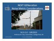 NEXT GENera*on Noise Metric Considera*ons