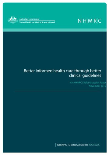 Better informed health care through better clinical guidelines