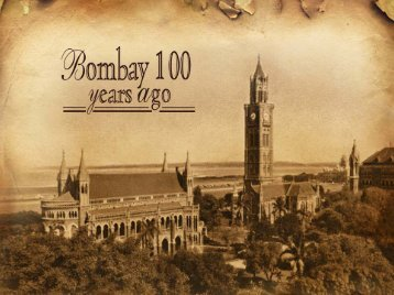 Bombay, A 100 years ago...