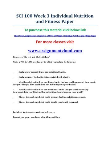 uop SCI 100 Week 3 Individual Nutrition and Fitness Paper
