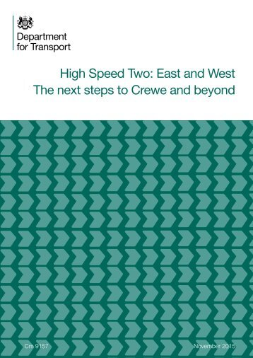 High Speed Two East and West The next steps to Crewe and beyond
