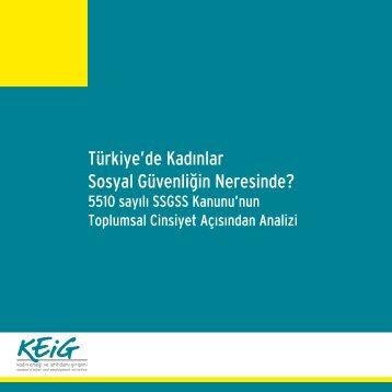 Türkiye'de Kadınlar Sosyal Güvenliğin Neresinde?
