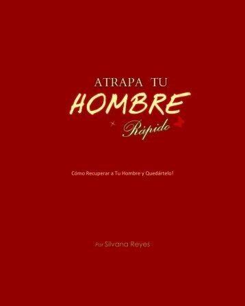 Atrapa Tu Hombre Rápido PDF, Libro de Silvana Reyes
