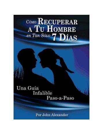 Cómo Recuperar A Tu Hombre en Tan Sólo 7 Días PDF, Libro de John Alexander