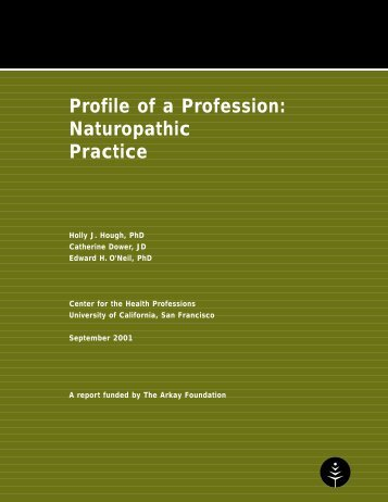 Profile of a Profession: Naturopathic Practice - Center for the Health ...