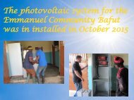 The photovoltaic system for the Emmanuel Community Bafut was in installed in October 2015
