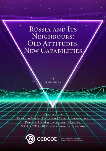 Russia and Its Neighbours Old Attitudes New Capabilities