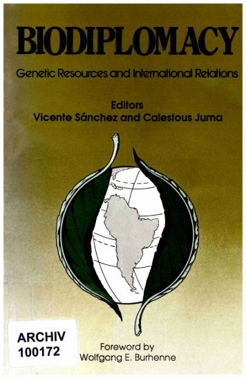 BIODIPLOMACY -- Genetic Resources and International Relations