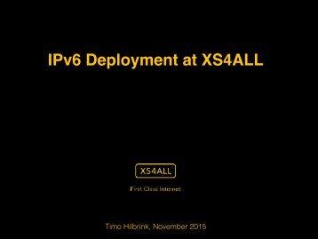 IPv6 Deployment at XS4ALL