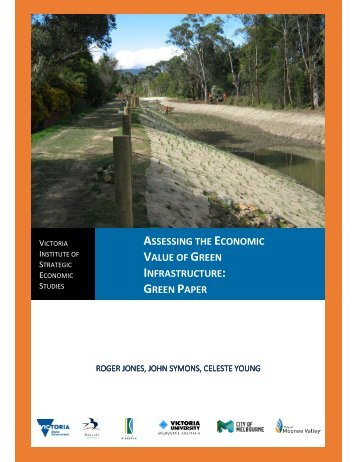 ASSESSING ECONOMIC VALUE GREEN INFRASTRUCTURE GREEN PAPER